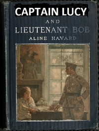 Cover of Captain Lucy and Lieutenant Bob