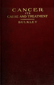Cover of Cancer: Its Cause and Treatment, Volume 1 (of 2)
