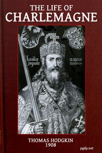 Cover of The Life of Charlemagne (Charles the Great)