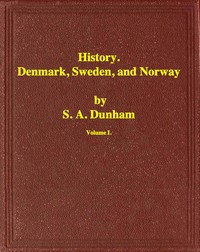 Cover of History of Denmark, Sweden, and Norway, Vol. 1 (of 2)