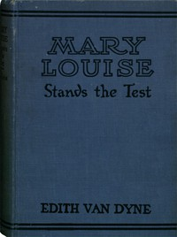 Cover of Mary Louise Stands the Test