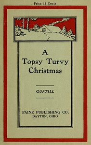 Cover of A Topsy-Turvy Christmas