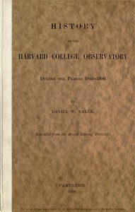 History of the Harvard College Observatory During the Period 1840-1890