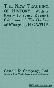 Cover of The New Teaching of History With a reply to some recent criticisms of The Outline of History