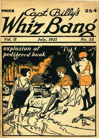 Captain Billy's Whiz Bang, Vol. 2, No. 22, July, 1921America's Magazine of Wit, Humor and Filosophy