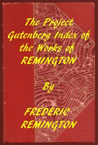 Index of the Project Gutenberg Works of Frederic Remington