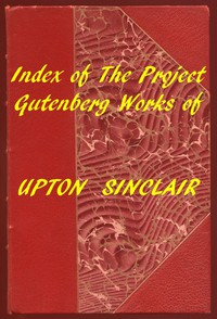 Cover of Index of the Project Gutenberg Works of Upton Sinclair