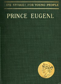Cover of Prince Eugene, the Noble Knight