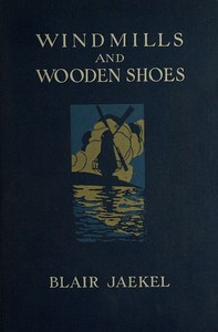 Cover of Windmills and Wooden Shoes