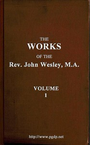 Cover of The Works of the Rev. John Wesley, Vol. 01 (of 32)