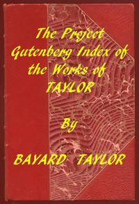 Cover of Index of the Project Gutenberg Works of Bayard Taylor
