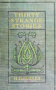 Cover of 30 Strange Stories,Thirty Strange Stories