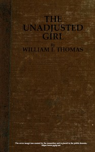 Cover of The Unadjusted Girl, With Cases and Standpoint for Behavior Analysis