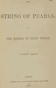 Cover of The String of Pearls; Or, The Barber of Fleet Street. A Domestic Romance.
