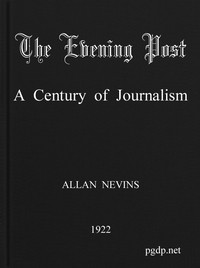 The Evening Post: A Century of Journalism