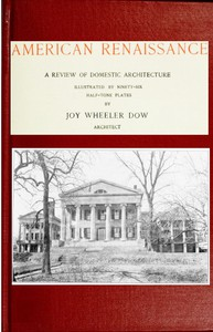 Cover of American renaissance; a review of domestic architecture