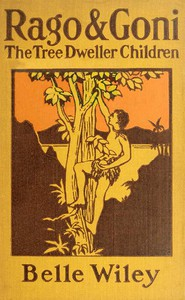 Cover of Rago and Goni, the Tree-Dweller Children