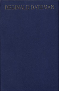 Cover of Reginald Bateman, Teacher and Soldier A Memorial Volume of Selections from His Lectures and Other Writings