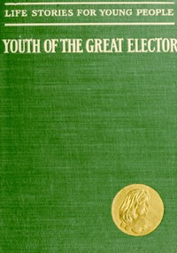 Cover of The Youth of the Great Elector