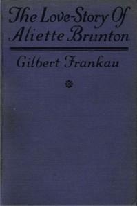Cover of The Love-Story of Aliette Brunton