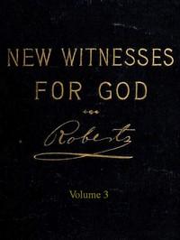 New Witnesses for God (Volume 3 of 3)
