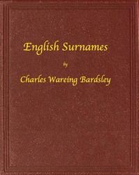 Cover of English Surnames: Their Sources and Significations