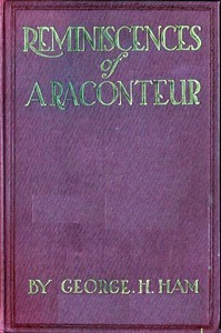 Cover of Reminiscences of a Raconteur, Between the '40s and the '20s