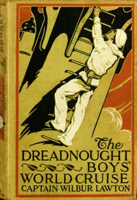 Cover of The Dreadnought Boys' World Cruise