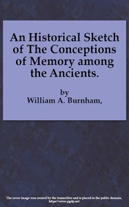 Cover of An Historical Sketch of the Conceptions of Memory among the Ancients