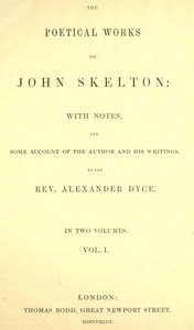 Cover of The Poetical Works of John Skelton, Volume 1 (of 2)