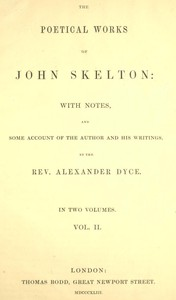 Cover of The Poetical Works of John Skelton, Volume 2 (of 2)