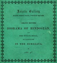 Cover of Grand Moving Diorama of Hindostan Displaying the Scenery of the Hoogly, the Bhagirathi, and the Ganges, from Fort William, Bengal, to Gangoutri, in the Himalaya