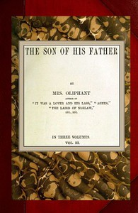 The Son of His Father; vol. 3/3