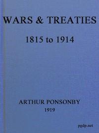 Wars & Treaties, 1815 to 1914