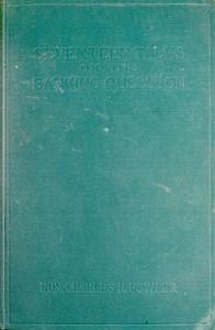 Cover of Seventeen Talks on the Banking Question Between Uncle Sam and Mr. Farmer, Mr. Banker, Mr. Lawyer, Mr. Laboringman, Mr. Merchant, Mr. Manufacturer