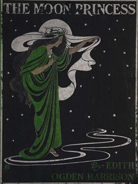 Cover of The Moon Princess: A Fairy Tale