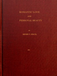 Cover of Romantic Love and Personal Beauty Their development, causal relations, historic and national peculiarities