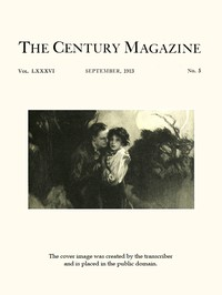 Cover of The Century Illustrated Monthly Magazine, September, 1913 Vol. LXXXVI, No. 5