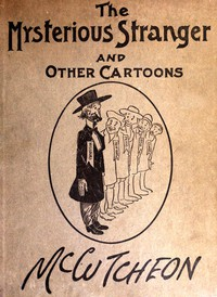 The Mysterious Stranger and Other Cartoons