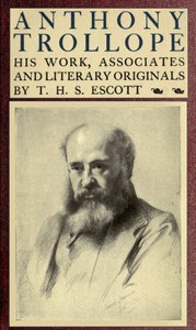 Cover of Anthony Trollope; His Work, Associates and Literary Originals