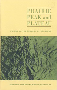 Cover of Prairie, Peak, and Plateau: A Guide to the Geology of Colorado