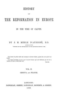 Cover of History of the Reformation in Europe in the time of Calvin. Vol. 2 (of 8)