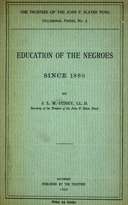 Cover of Education of the Negroes Since 1860