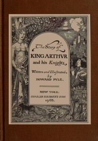 Cover of The Story of King Arthur and his Knights