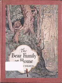Cover of The Bear Family at Home, and How the Circus Came to Visit Them