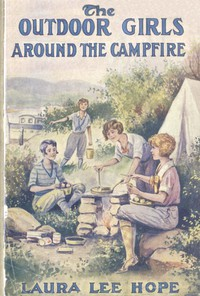 The Outdoor Girls Around the Campfire; or, The Old Maid of the Mountains