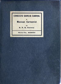 Cover of Ernesto Garcia Cabral: A Mexican Cartoonist