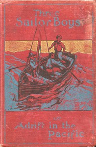 Cover of Three Sailor Boys; or, Adrift in the Pacific