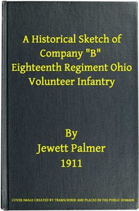 """Cover of A Historical Sketch of Company """"B,"""" Eighteenth Regiment Ohio Volunteer InfantryThree Months Service"""
