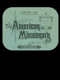The American Missionary — Volume 37, No. 1, January, 1883